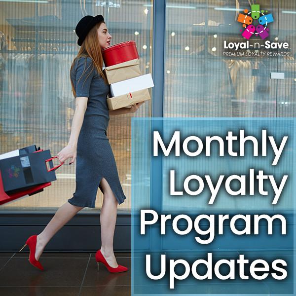 Monthly Loyalty Program Updates