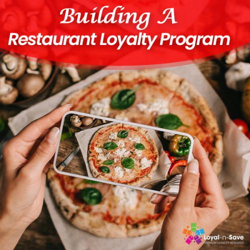 Building A Restaurant Loyalty Program